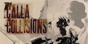 Calla Collisions Album