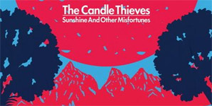 The Candle Thieves Sunshine And Other Misfortunes Album