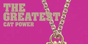 Cat Power The Greatest Album