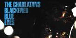 Charlatans Blackened Blue Eyes Single