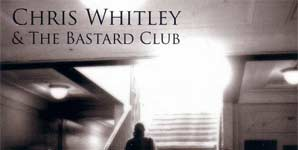 Chris Whitley and the Bastard Club Reiter In Album