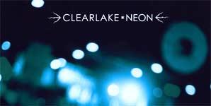 Clearlake, Neon, Video Stream