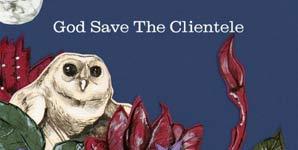 The Clientele God Save The Clientele Album