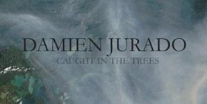 Damien Jurado Caught In The Trees Album