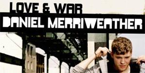 Daniel Merriweather Love And War Album