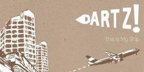 Dartz! This Is My Ship Album