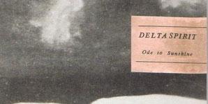 Delta Spirit Ode To Sunshine Album
