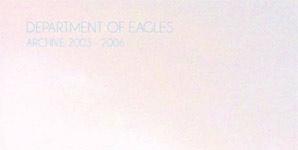 Department of Eagles Archive 2003-2006 Album