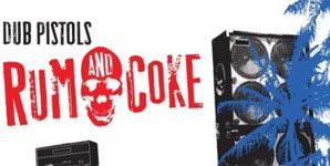 Dub Pistols Rum and Coke Album