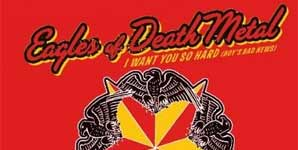 Eagles of Death Metal I Want You So Hard Single