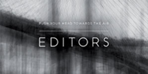 Editors Push Your Head Towards The Air Single