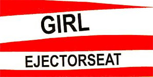 Ejector Seat Not My Girl EP