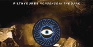 Filthy Dukes Nonsense In The Dark Album