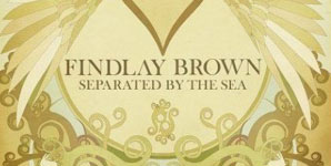 Findlay Brown Separated By The Sea Album