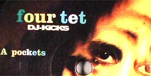 Four Tet Pockets Single