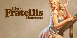 The Fratellis Henrietta Single