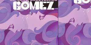 Gomez Girlshapedlovedrug Single