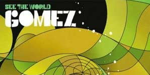 Gomez See The World Single