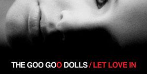 Goo Goo Dolls, Let Love In,