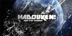 Hadouken! For The Masses Album