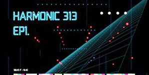 Harmonic 313 EP 1 EP