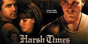Harsh Times, Trailer