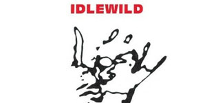Idlewild If It Takes You Home Single