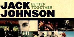 Jack Johnson Better Together Single