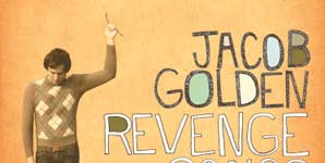 Jacob Golden Revenge Songs Album