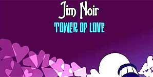 Jim Noir Tower Of Love Album
