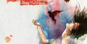 John Mckeown Things Worth Fighting For Album