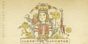Joker's Daughter The Last Laugh Album
