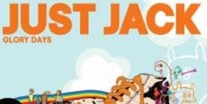 Just Jack Glory Days Album