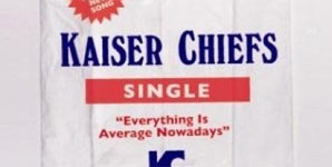 Kaiser Chiefs Everything Is Average Nowadays Single