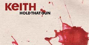 Keith, Hold That Gun, Video Stream