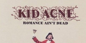Kid Acne Romance Ain't Dead Album