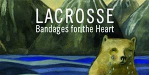 Lacrosse Bandages For The Heart Album