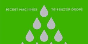 Secret Machines Ten Silver Drops Album