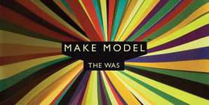 Make Model, The Was