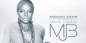 Mary J Blige, Enough Cryin,