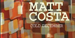 Matt Costa, Cold December, Video Stream