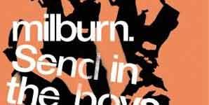 Milburn Send In The Boys Single