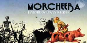 Morcheeba, Everybody Loves A Loser, Video Stream