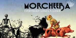 Morcheeba, Everybody Loves A Loser, Video Stream