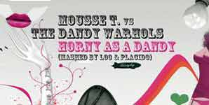 Mousse T Vs Dandy Warhols, Horny As A Dandy, Video