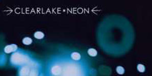 Clearlake Neon Single