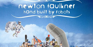 Newton Faulkner Hand Built By Robots Album