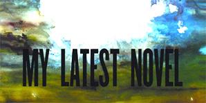 My Latest Novel Deaths & Entrances Album