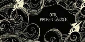 Our Broken Garden Lost Sailor EP