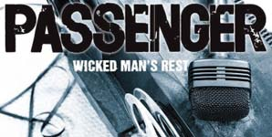 Passenger, Wicked Man